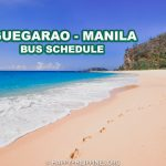 2019 Manila to Tuguegarao and Tuguegarao  to Manila Bus Schedule