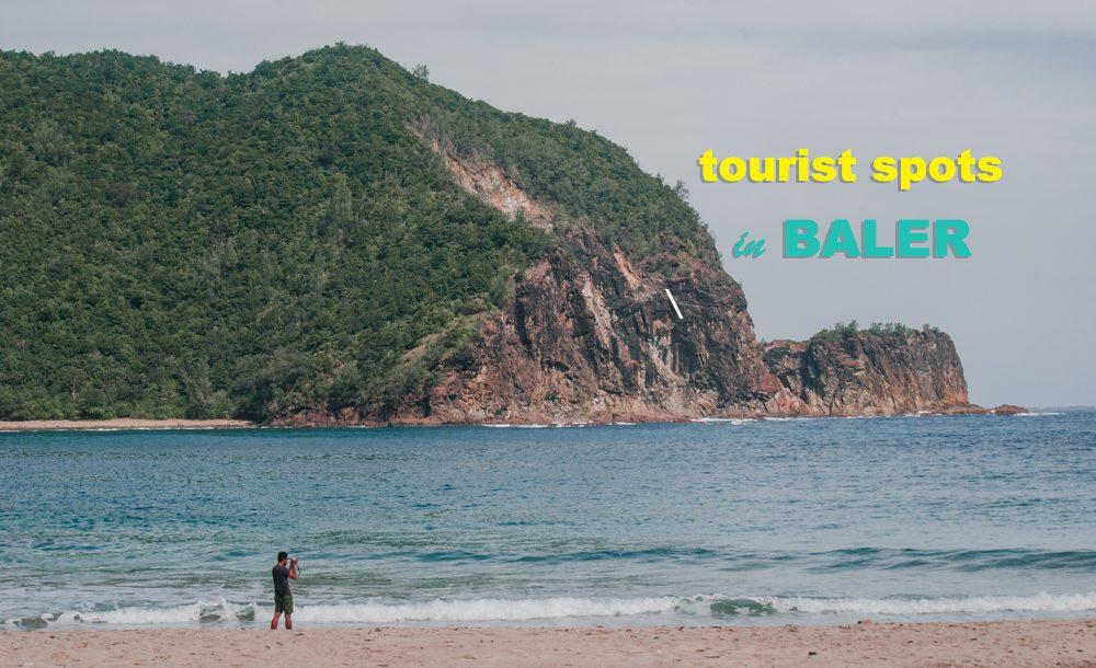 baler tourist spots